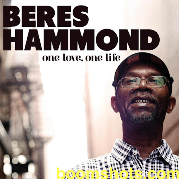 "Beres Hammond ""One Love, One Life"""