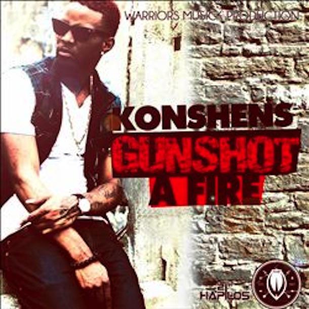 """Konshens - """"Gun Shot a Fire"""" (2012)"""