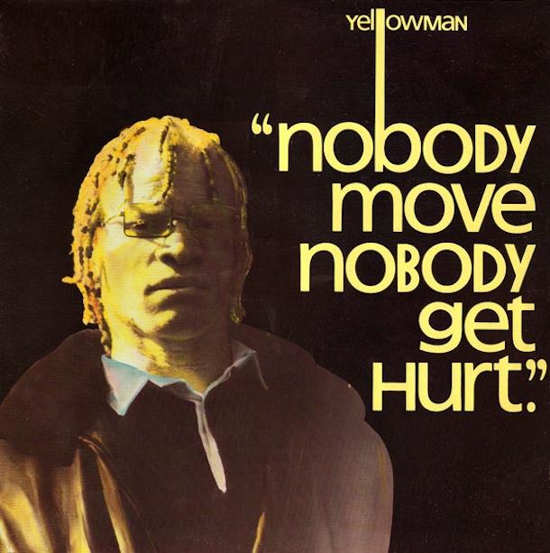 """Yellowman - """"Nobody Move Nobody Get Hurt"""" (1984)"""