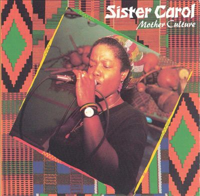 "#5 Sister Carol ""Mandela's Release"""