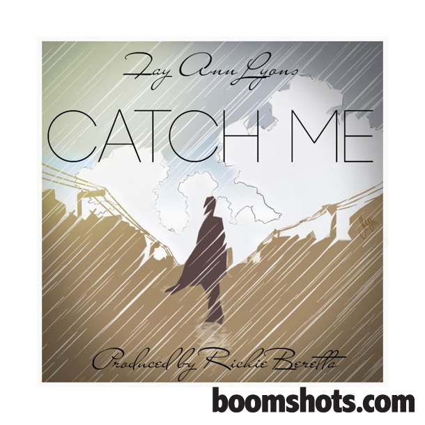 "Fay Ann Lyons ""Catch Me"""