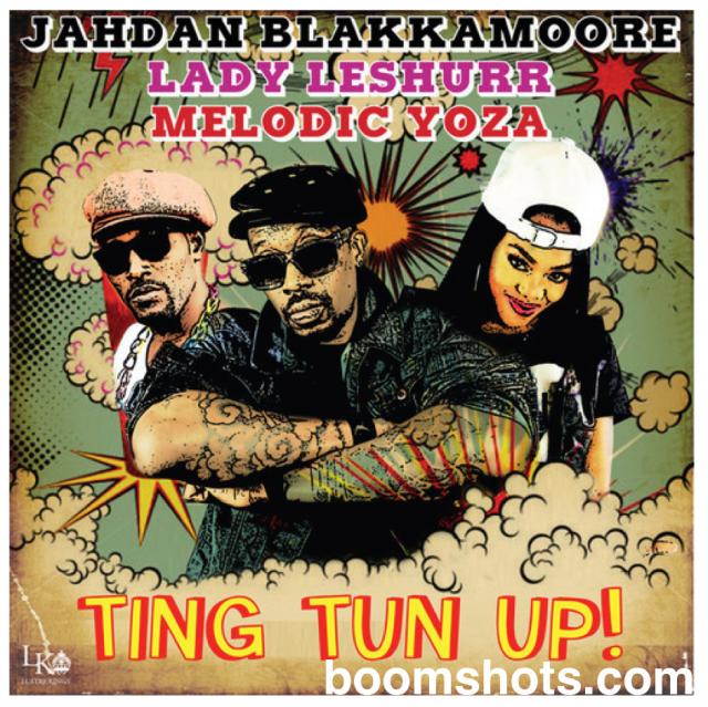 """HEAR THIS: Jahdan Blakkamoore ft. Lady Leshurr & Melodic Yoza """"Ting Tun Up"""""""