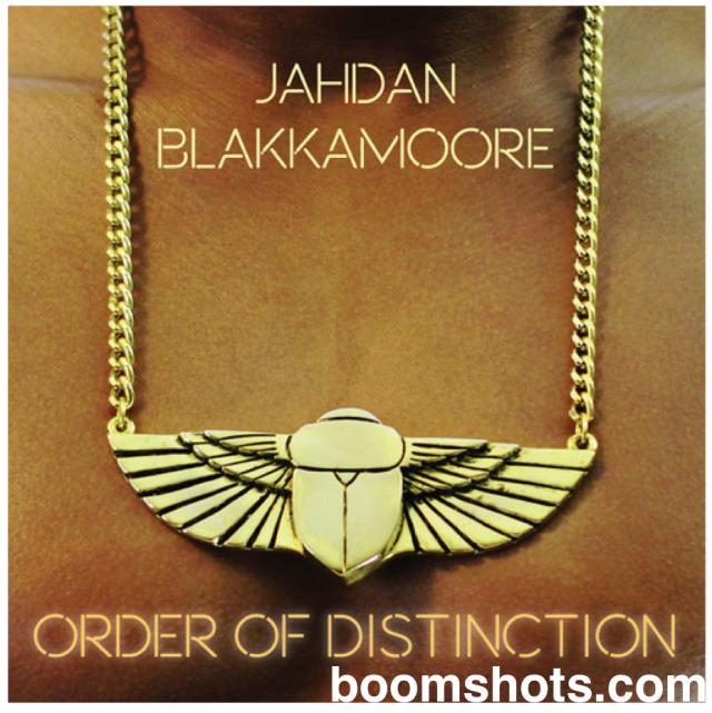 "Jahdan Blakkamoore ""Order of Distinction"" Album Art and Tracklist"
