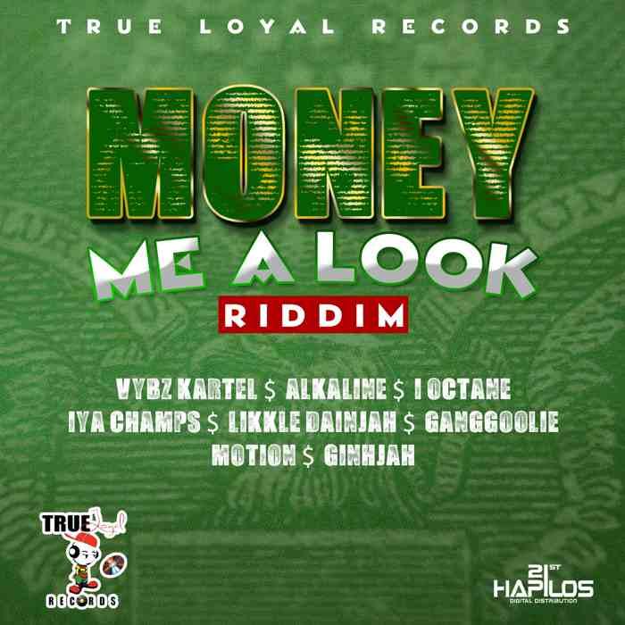 MONEY-MI-A-LOOK-RIDDIM-_1